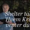 Shelter talks 9: Hvem Kristus venter du på`?